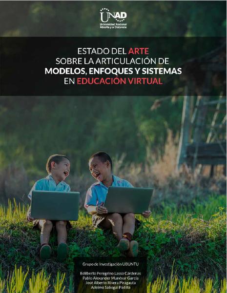 Ver 2017: Estado del arte sobre la articulación de modelos enfoques y sistemas en educación virtual