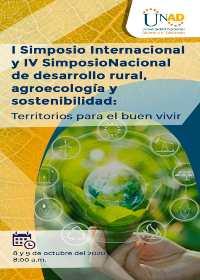 Ver I simposio internacional y IV simposio nacional de desarrollo rural, agroecología y sostenibilidad: terrirorio para el buen vivir